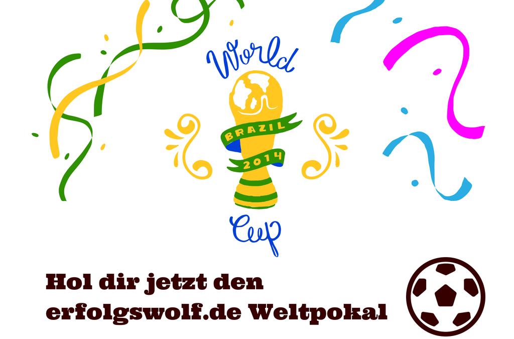 Hol dir das Ding – Der erfolgswolf Weltpokal