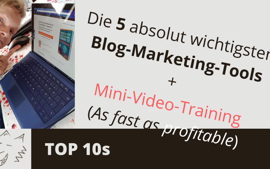 Blog Marketing Tools – Die 5 wichtigsten Dinge für deinen profitablen Blog