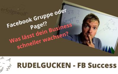 Facebook Fanpage oder Gruppe erstellen!? – Was lässt dein Business schneller wachsen?