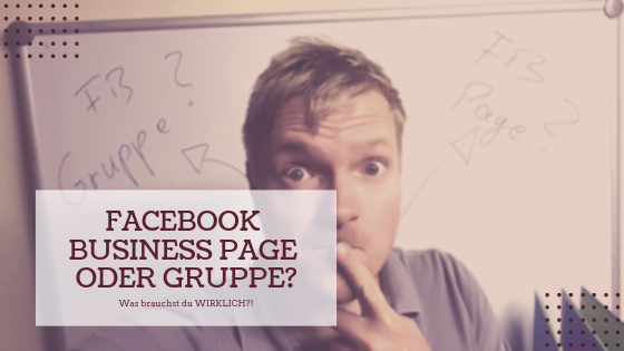 Facebook-Business-Page-oder-Gruppe_